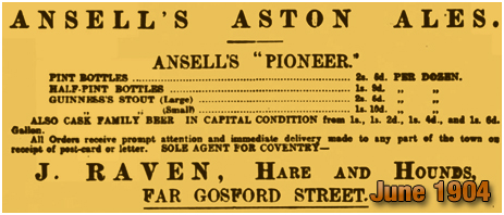 Coventry : Advertisement for Ansell's Aston Ales by Joseph Raven of the Hare and Hounds on Far Gosford Street [1904]