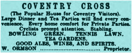 Kenilworth : Advertisement for the Coventry Cross Inn by William Ormson [1906]