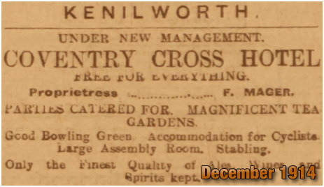 Kenilworth : Advertisement for the Coventry Cross Inn by F. Mager [1914]