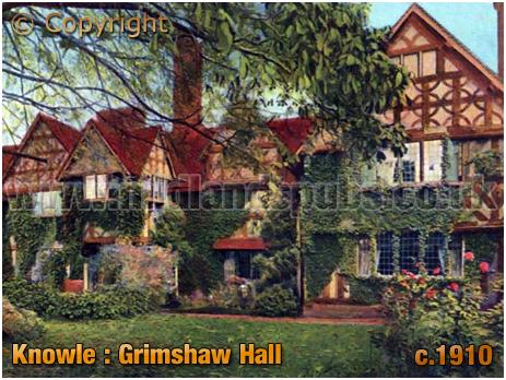 Knowle : Grimshaw Hall [c.1910]