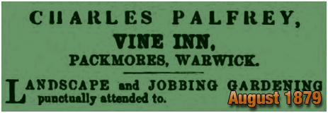 Advertisement for Charles Palfrey as Landscape and Jobbing Gardener of Warwick [1879]