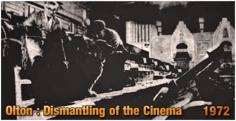 Olton : Dismantling of the Cinema [1972]