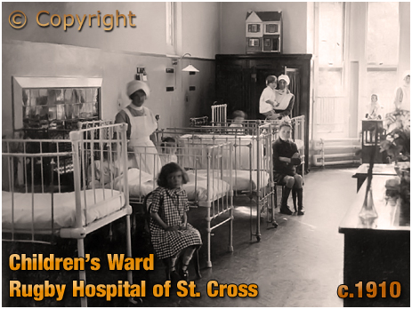 Rugby : Children's Ward at the Hospital of St. Cross [c.1910]