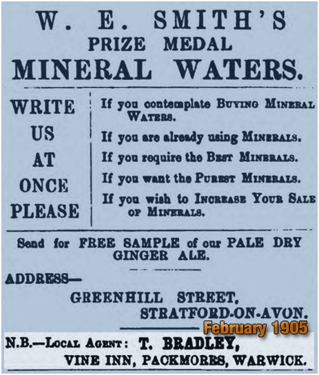 Warwick : Agency for W. E. Smith's Mineral Waters at the Vine Inn at Packmores [1905]