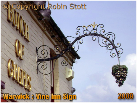 Warwick : Inn Sign of the Vine Inn on Vine Lane [© Robin Stott 2009 and licensed for reuse under this Creative Commons Licence]