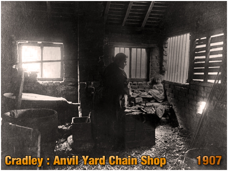 Cradley : Anvil Yard Chain Shop [1907] [Image Courtesy of Birmingham Library]