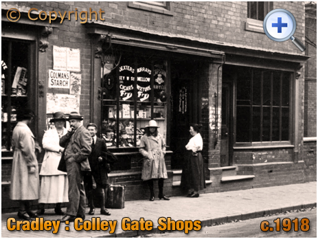 Cradley : Colley Gate Shops and People [c.1918]
