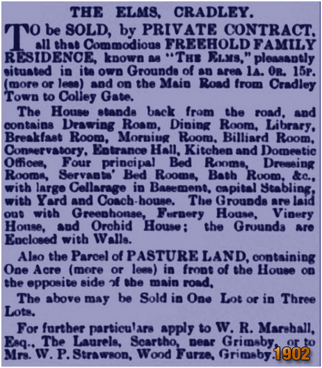 Cradley : Sale Notice for The Elms in Colley Lane [1902]
