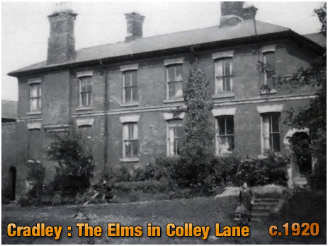 Cradley : The Elms on Colley Lane [c.1920]