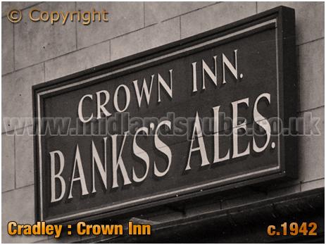 Cradley : Sign advertising Banks's Ales at the Crown Inn on Barrack Lane [c.1942]