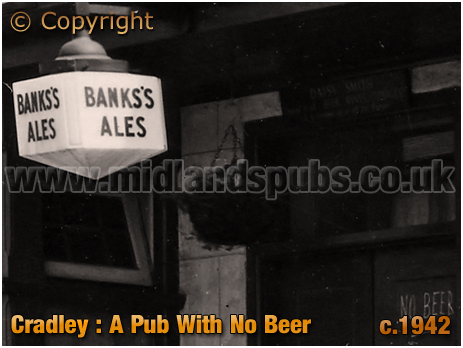 Cradley : War-Time Shortage of Beer at the Crown Inn [c.1942]