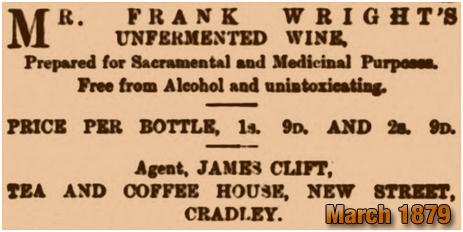 Cradley : Advert for Frank Wright's Unfermented Wine [1879]