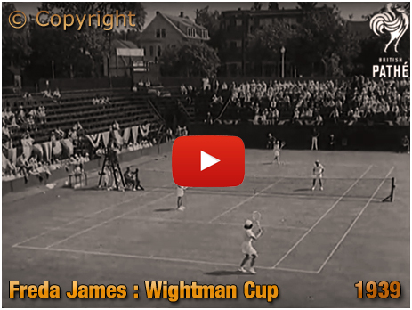 Footage from the Wightman Cup featuring Freda James [1939]