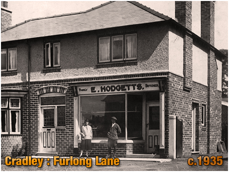 Cradley : Butcher's Shop of Ernest and Lucy Hodgetts on Furlong Lane [c.1935]