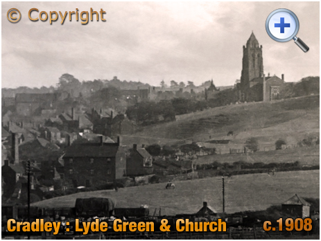Cradley : Part of Lyde Green and Saint Peter's Church [c.1908]