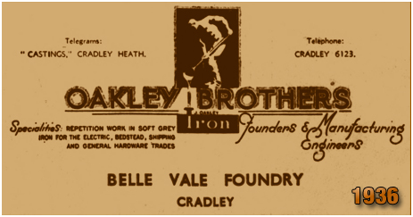 Cradley : Advertisement for Oakley Brothers at the Belle Vale Foundry [1936]