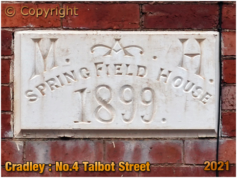 Cradley : Spring Field House at No.4 Talbot Street [2021]