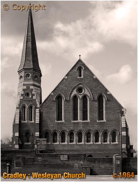 Cradley : Wesleyan Methodist Church [c.1964]