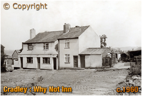 Cradley : Why Not Inn [c.1960 Photograph by Geoffrey C. Grove]