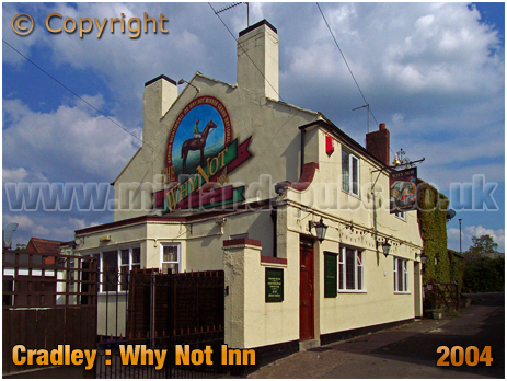 The Why Not Inn at Two Gates in Cradley [2004]