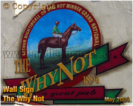 Painted Wall Sign of the Why Not Inn at Cradley [2004]