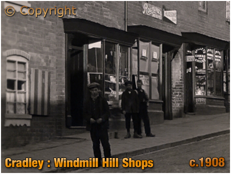 Cradley : Shops on Windmill Hill [c.1908]