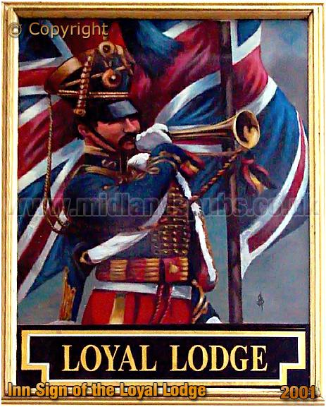 Halesowen : Inn Sign of the Loyal Lodge [2001]
