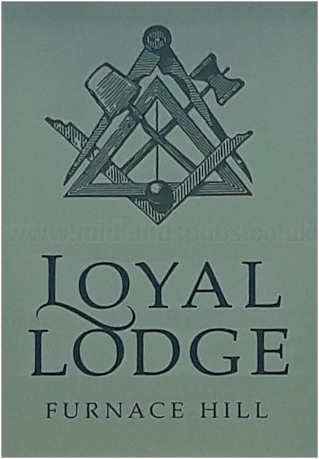 Halesowen : Inn Sign of the Loyal Lodge [2018]