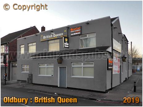Oldbury : British Queen on Birmingham Road [2019]