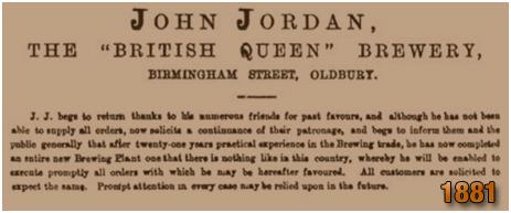 Oldbury : Advertisement by John Jordan of the British Queen Brewery [1881]