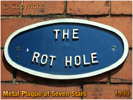 Oldswinford : The Rot Hole plaque at the Seven Stars [1999]
