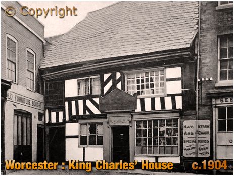 Worcester : King Charles' House [c.1904]