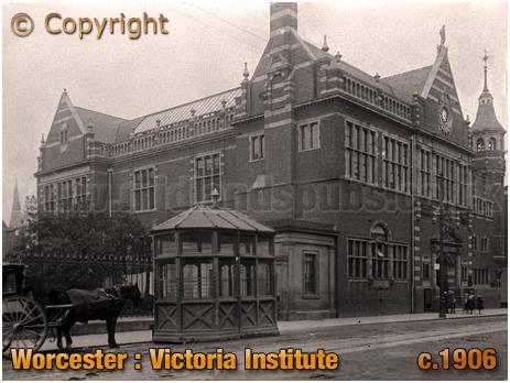 Worcester : Victoria Institute [c.1906]